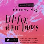 Framework presents Eli & Fur and 16 Bit Lolitas