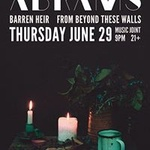 Abrams/Barren Heir/From Beyond These Walls/Mutilated By Zombies