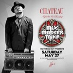 Mix Master Mike - Memorial Day Weekend