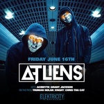 ATLIENS (FREE W/RSVP BEFORE 11PM)