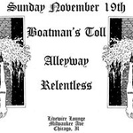 Boatman's Toll / Alleyway / Relentless