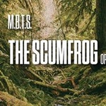 MBTS   The Scumfrog (Open to Close) on The Roof