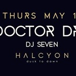 Doctor Dru (Jeudi) at Halcyon