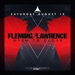 Avalon Presents: Fleming & Lawrence – Open to Close