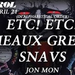 Etc Etc! Meaux Green and Snavs at Control