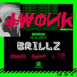 Bassrush presents Brillz TWONK Takeover at Exchange