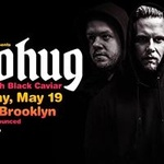 5/19: Brohug with Black Caviar at Output [Road To EZoo]
