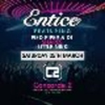 Entice featuring Pied Piper & MC DT / Shapes / Little Nikki