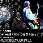 Meat Puppets and mike watt + the jom & terry show at Brooklyn Bowl