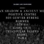Dazed and Confuzed // 15 w/ Vatican Shadow b2b Ancient Methods +