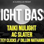 AC Slater x LED Present: Night Bass with Taiki Nulight AC Slater More