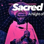 Sacred Drums - A Night of African House Music