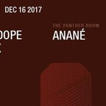 Kenny Dope/ DJ Minx at Output and Anané in The Panther Room