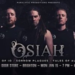 OSIAH, Core Of iO, Sorrow Plagues & Tales Of Autumn