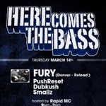 HERE COMES THE BASS: Special Guest DJ Fury