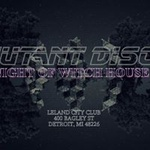 Mutant Disco : Witch House 12/15