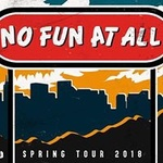No Fun At All - Berlin 25. April 2018