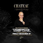 New Years Eve Weekend w/ DJ Dre Dae