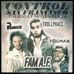 CONTROL SF: Trollphace, Ponicz & Pogman at DNA Lounge
