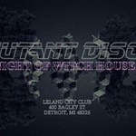 Mutant Disco : Night of Witch House 11/18