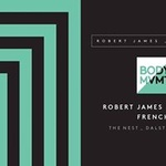 Body Movement with Robert James, Demuja & Frenchy