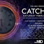 Catch 22 w Claude VonStroke at The MID