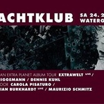 Nachtklub pres. Extrawelt - Fear Of An Extra Planet Tour