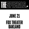 The Specials at Fox Theater