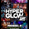 """Hyperglow5 Providence, RI! """"America's Largest Glow Party"""""""