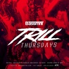 Trill Thursdays at Bassmnt 12/13