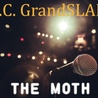 The Moth DC GrandSLAM