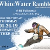 WhiteWater Ramble feat. DJ Fullmetal w/ Grassfed, Feed the Dog