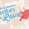 Story District's Sucker for Love