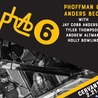 phAb6 (phoffman & Anders Beck) feat. Jay Cobb Anderson, Tyler Thompson, Andrew Altman, Holly Bowling w/ Special Guests