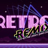 Retro Remix:80s 90s and 2000s dance party