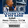 Holiday Hang feat. LaJuan Law  and Kollett of Soultre, Prince T'Challa