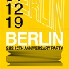 BERLIN - S&S 12th Anniversary Party