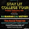 Stay Lit College Tour feat. DJ Blasian and DJ Victory (LATE SHOW)