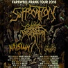 "SUFFOCATION ""FAREWELL TO FRANK"" TOUR"