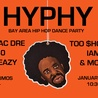 HYPHY - Bay Area Hip Hop Dance Party