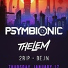 Psymbionic & Thelem at U Street Music Hall