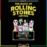 The Rock and Roll Playhouse Presents: The Music of The Rolling Stones for Kids