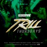 Trill Thursdays at Bassmnt 1/10