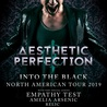 Aesthetic Perfection - Into the Black North American Tour 2019