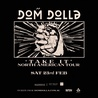 DOM DOLLA: TAKE IT NORTH AMERICAN TOUR