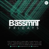 Bassmnt Friday 1/18