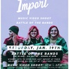 Last Import: Music Video Shoot & Battle of the Bands