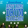 Second Annual: Andy King Drum Marathon