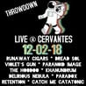 The Mile High Throwdown ft. Runaway Cigars, Dread Sol, Violet's Gun, Paranoid Image, The Hoodoo, Khanundrum, Delirious Nebula, Paradox, Retention, Catch Me Catatonic, Liquid Titanium, Jailpocket, and Dylan Kishner Band
